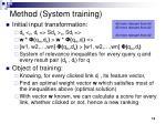 method system training