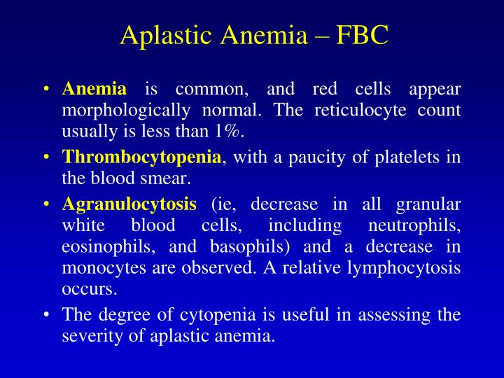 Aplastic Anemia – FBC