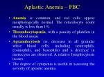 aplastic anemia fbc