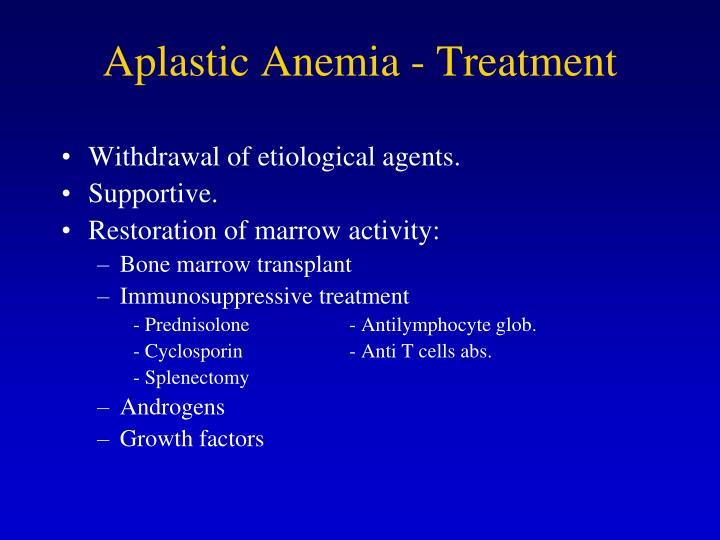 Aplastic Anemia - Treatment