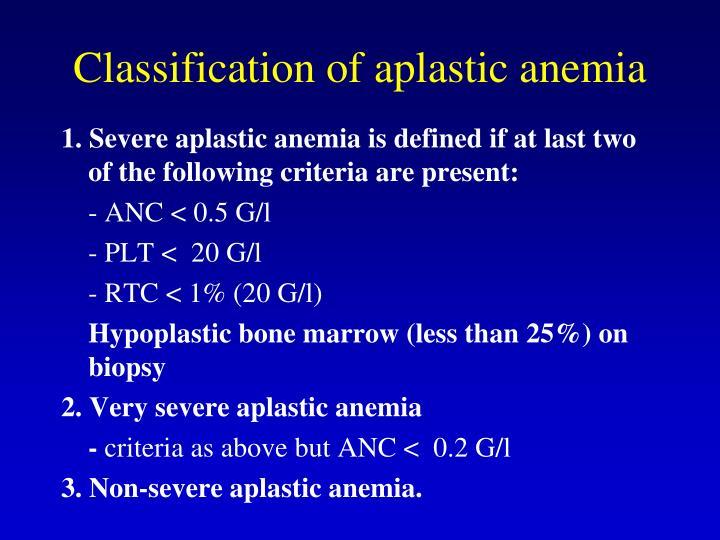 Classification of aplastic anemia