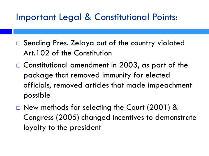 Important Legal & Constitutional Points: