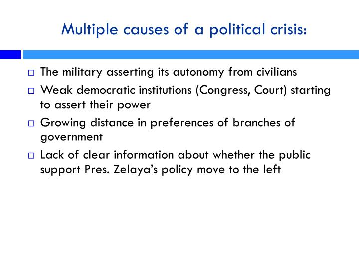 Multiple causes of a political crisis:
