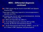 mds differential diagnosis continued