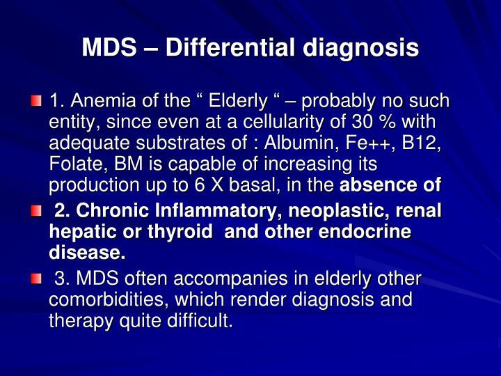 MDS – Differential diagnosis