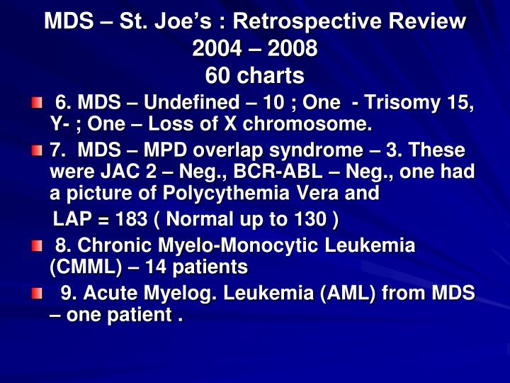 MDS – St. Joe's : Retrospective Review