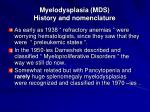 myelodysplasia mds history and nomenclature
