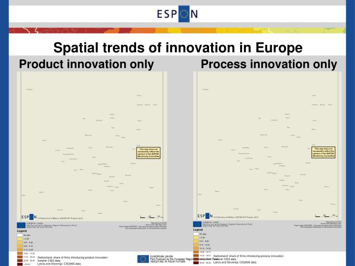 Spatial trends of innovation in Europe