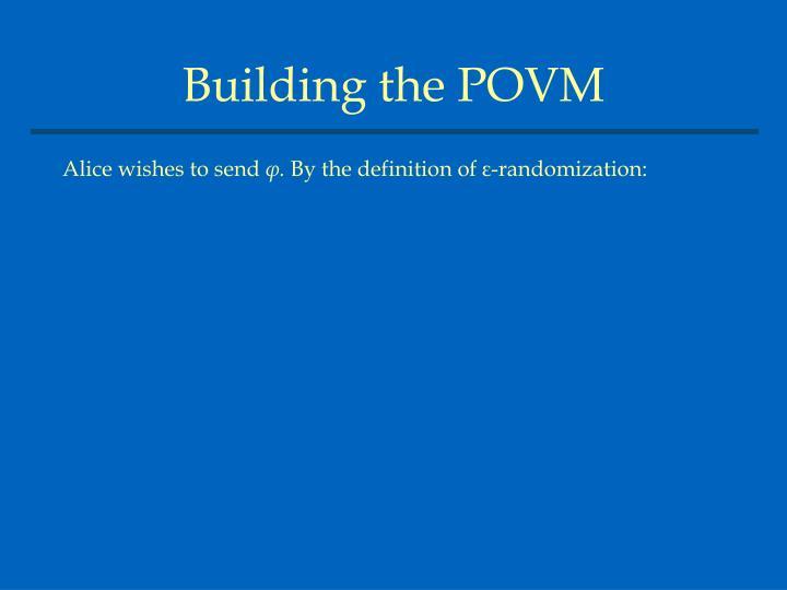 Building the POVM