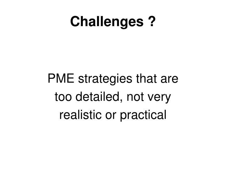 Challenges ?