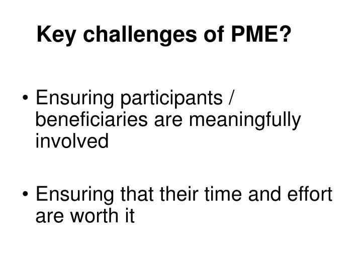 Key challenges of PME?