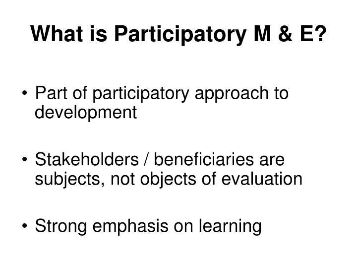 what is participatory m e