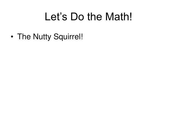 Let's Do the Math!