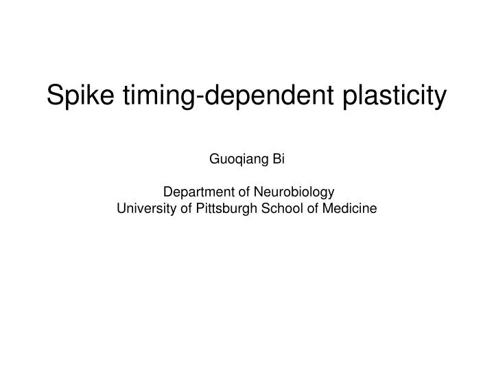 Spike timing-dependent plasticity