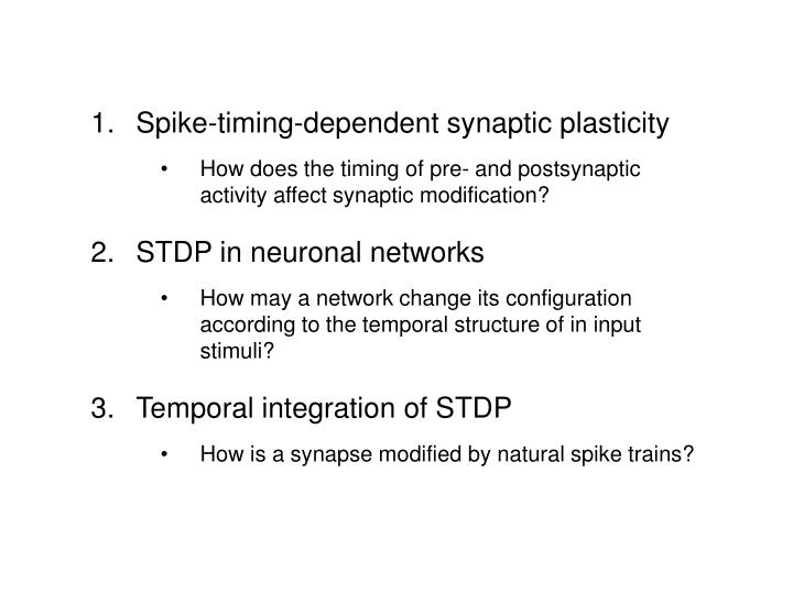 Spike-timing-dependent synaptic plasticity
