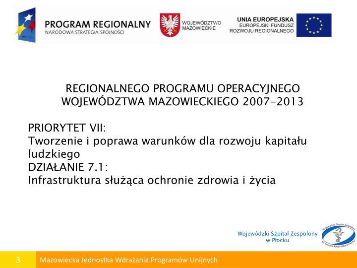 REGIONALNEGO PROGRAMU OPERACYJNEGO WOJEWÓDZTWA MAZOWIECKIEGO 2007-2013