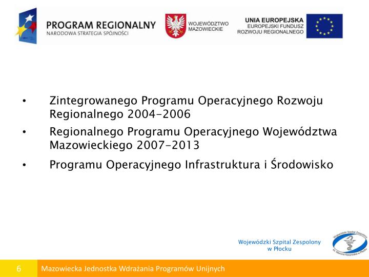Zintegrowanego Programu Operacyjnego Rozwoju Regionalnego 2004-2006