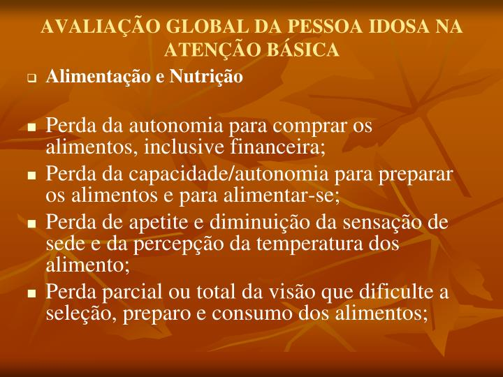 AVALIAÇÃO GLOBAL DA PESSOA IDOSA NA