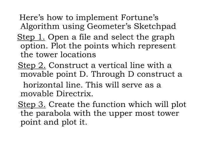 Here's how to implement Fortune's Algorithm using Geometer's Sketchpad