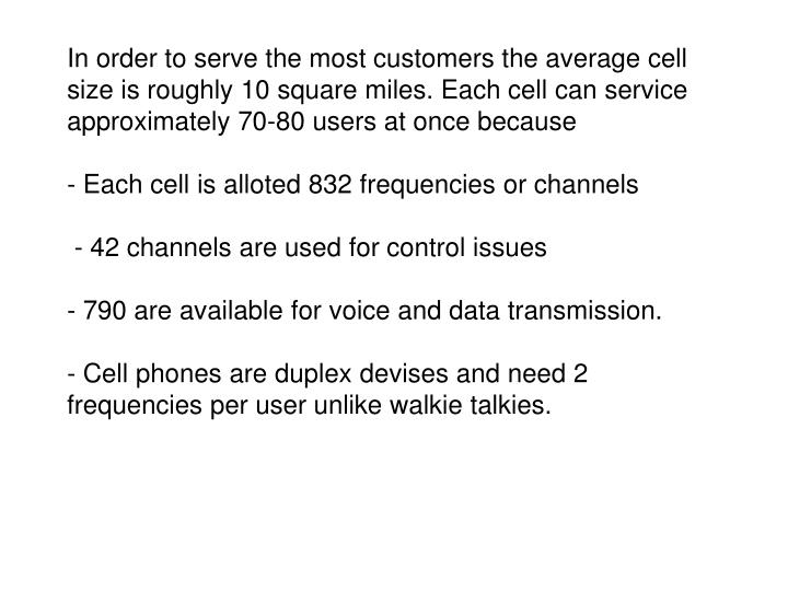 In order to serve the most customers the average cell