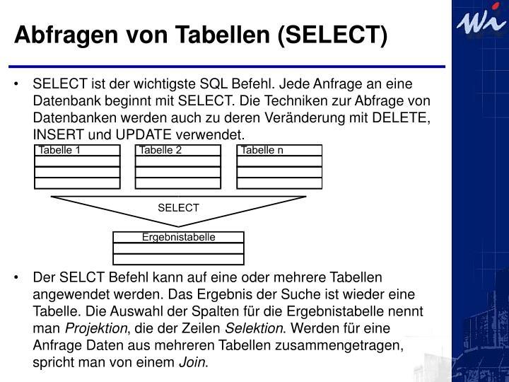 Abfragen von Tabellen (SELECT)