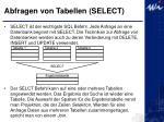 abfragen von tabellen select