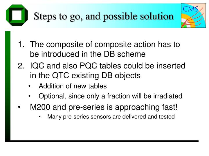 Steps to go, and possible solution
