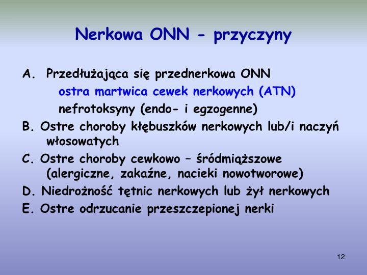 Nerkowa ONN - przyczyny