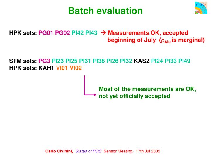 Batch evaluation