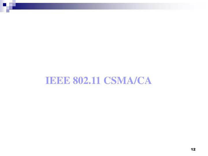 IEEE 802.11 CSMA/CA
