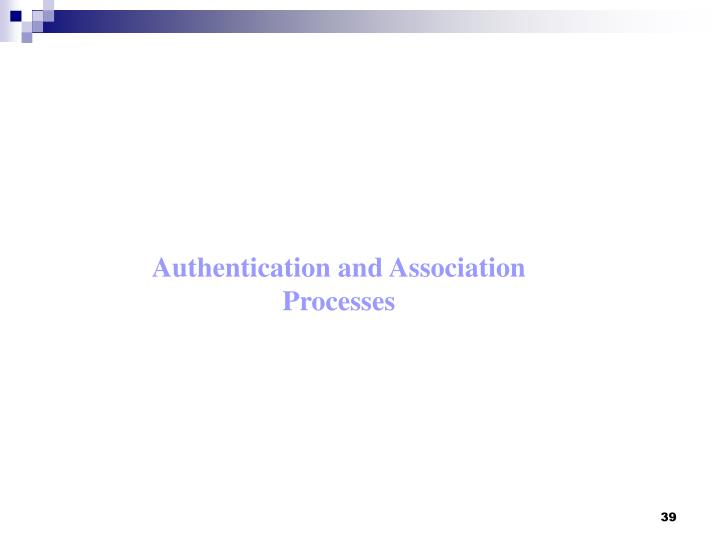 Authentication and Association Processes