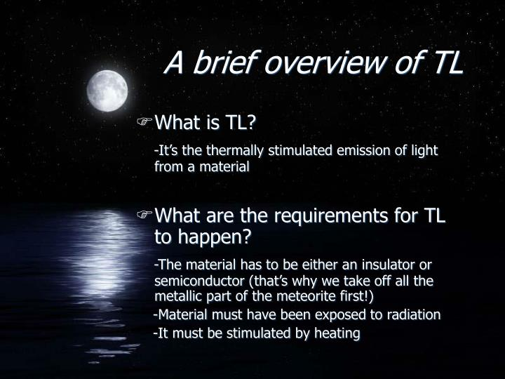 A brief overview of TL