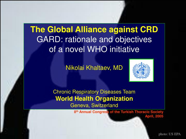 The Global Alliance against CRD