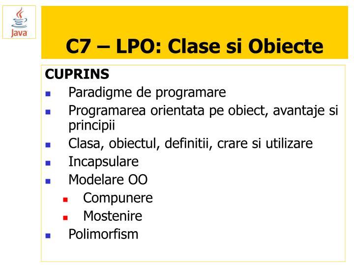 C7 – LPO: Clase si Obiecte