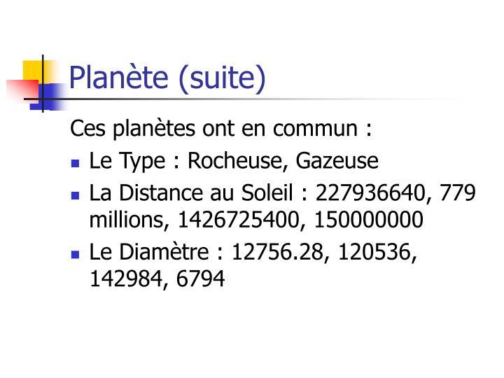 Planète (suite)