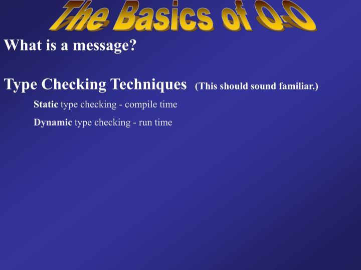 The Basics of O-O