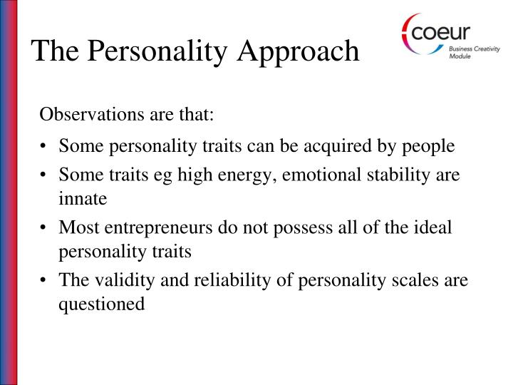 The Personality Approach