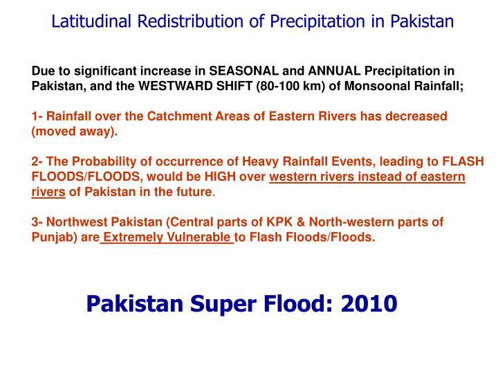 Latitudinal Redistribution of Precipitation in Pakistan