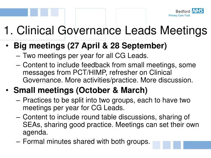 1. Clinical Governance Leads Meetings
