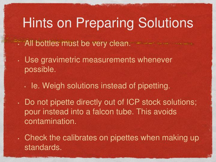 Hints on Preparing Solutions