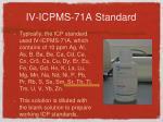 iv icpms 71a standard
