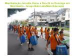 manifesta o joinville rumo a rio 20 no domingo em movimento grupo bate lata mais educa o