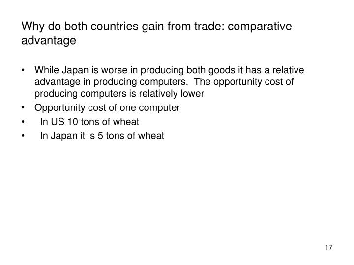 Why do both countries gain from trade: comparative advantage