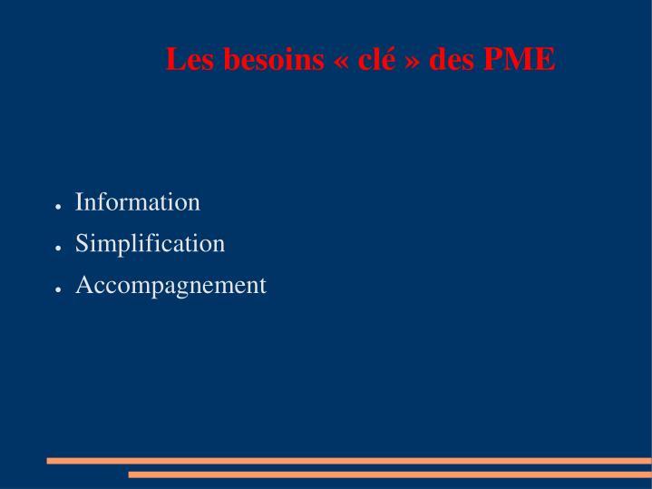 Les besoins «clé» des PME
