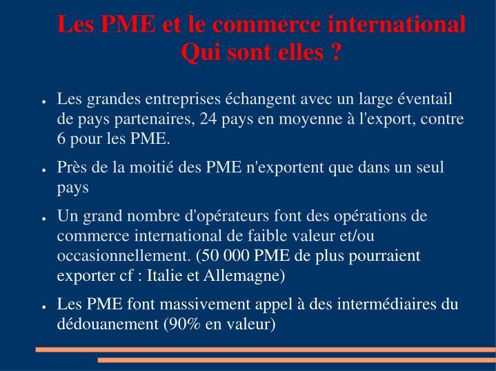 Les PME et le commerce international Qui sont elles ?