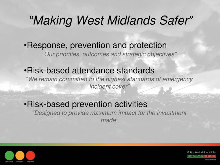 """Making West Midlands Safer"""