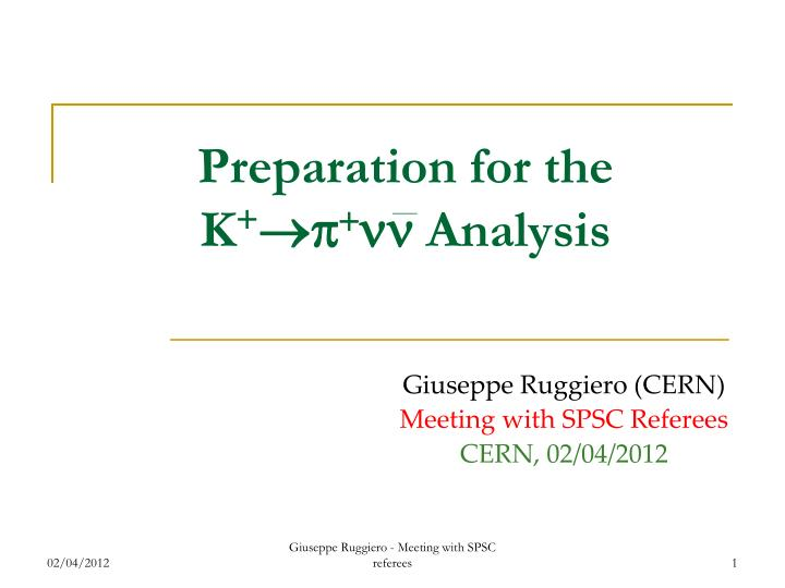 Preparation for the K
