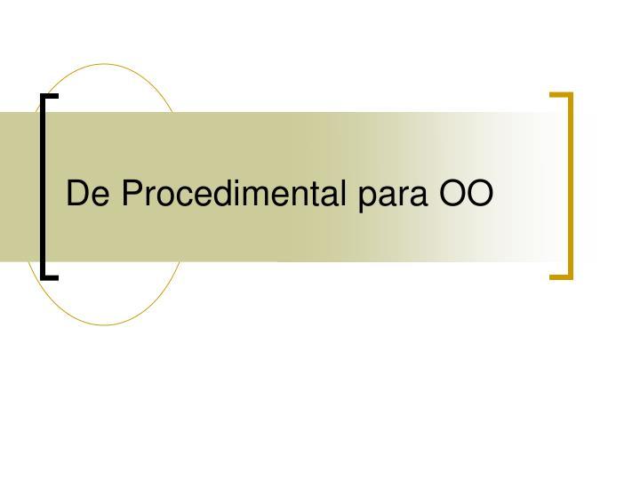 De Procedimental para OO