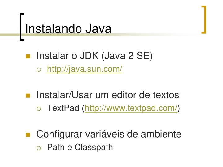 Instalando Java