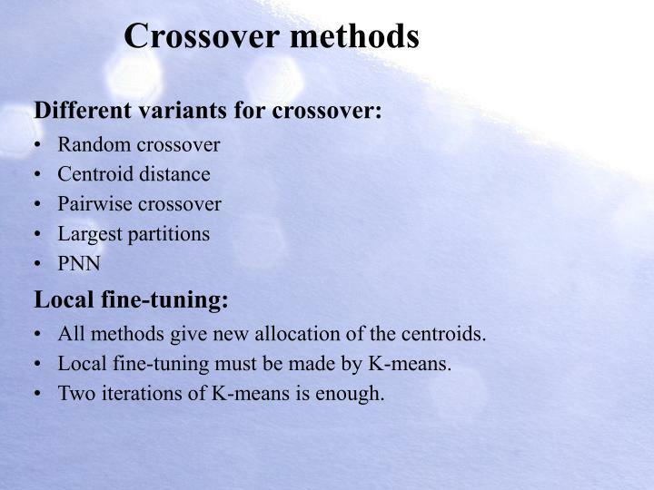 Crossover methods